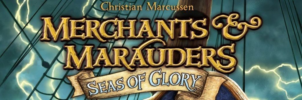 Best Board Games of 2010 - Merchants and Marauders