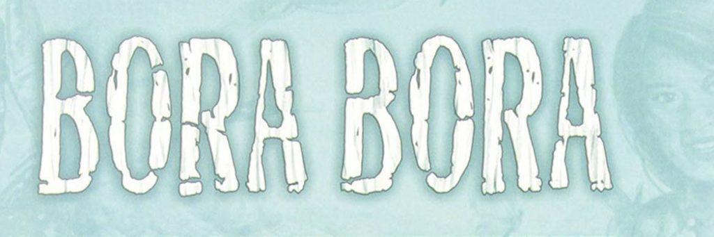 Best Board Games of 2013 - Bora Bora