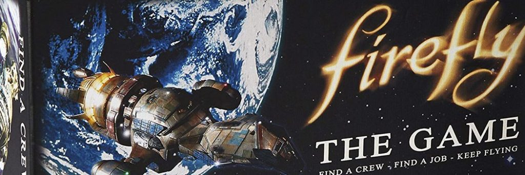 Best Board Games of 2013 - Firefly The Game