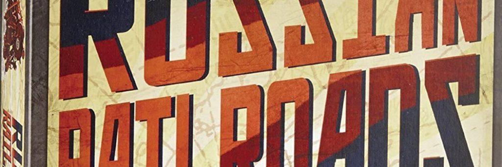 Best Board Games of 2013 - Russian Railroads