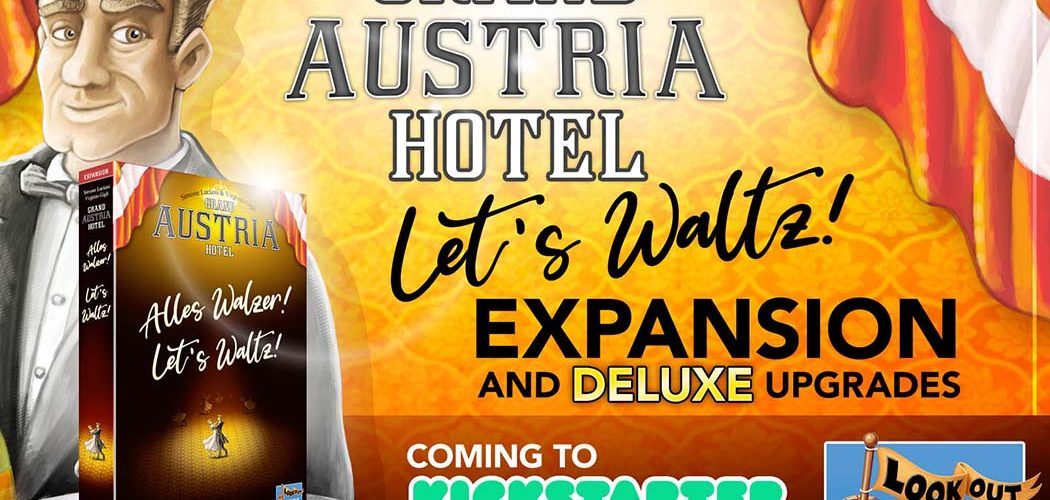 Grand Austria Hotel Expansion Let's Waltz Announced
