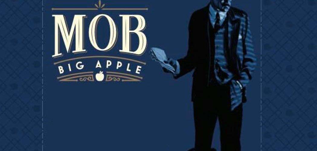 Why You Should Kickstart Mob Big Apple Kickstarter