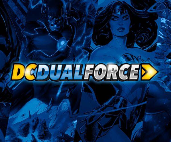 New Comic Book Digital CCG DC Dual Force Announced